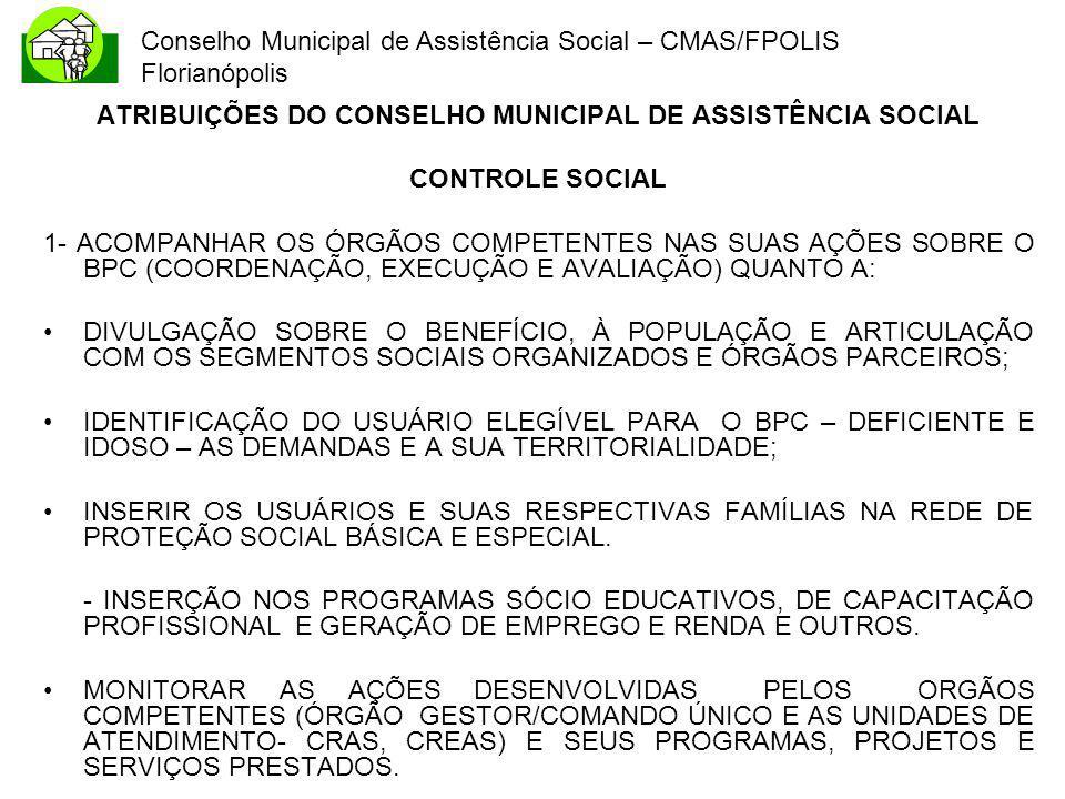 ATRIBUIÇÕES DO CONSELHO MUNICIPAL DE ASSISTÊNCIA SOCIAL