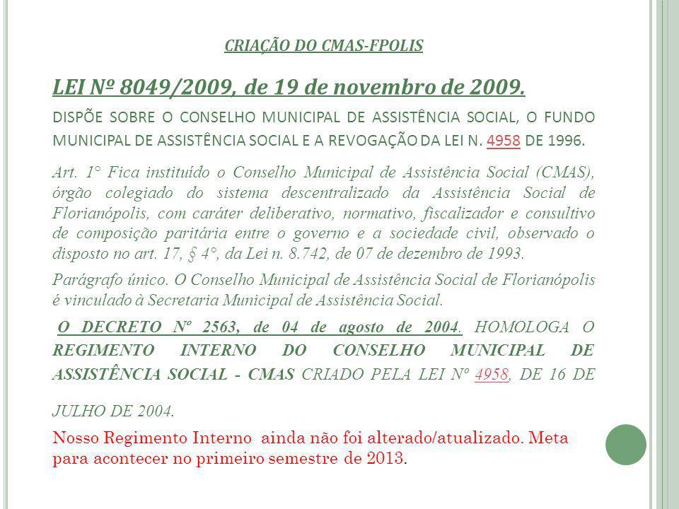 CRIAÇÃO DO CMAS-FPOLIS