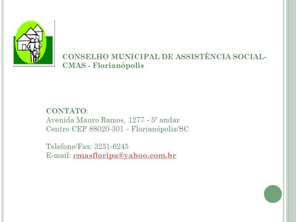 CONSELHO MUNICIPAL DE ASSISTÊNCIA SOCIAL-CMAS - Florianópolis