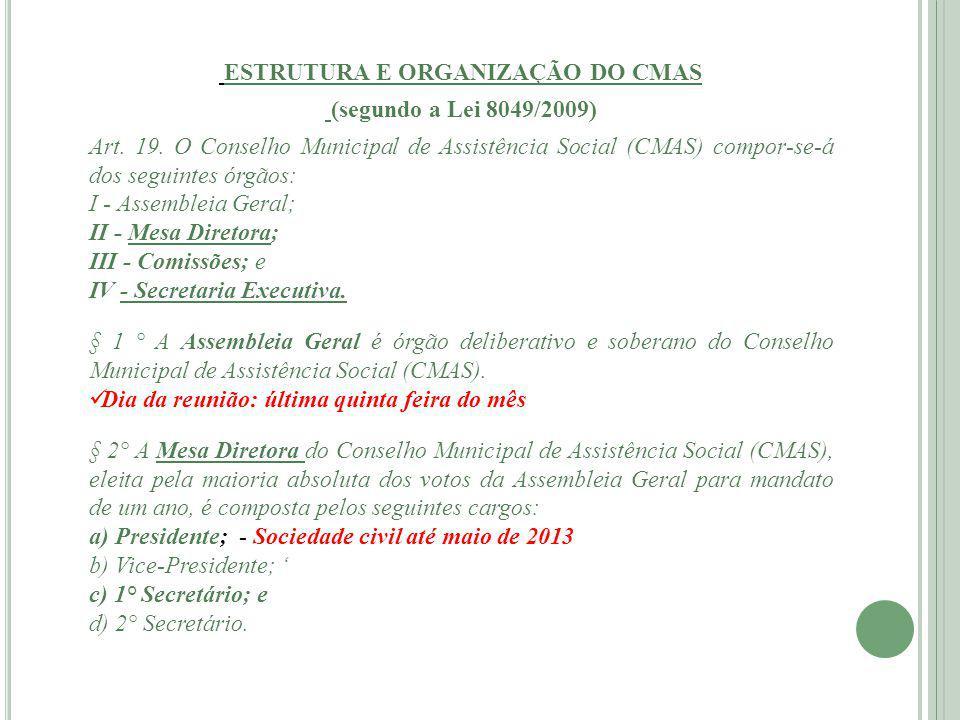 ESTRUTURA E ORGANIZAÇÃO DO CMAS
