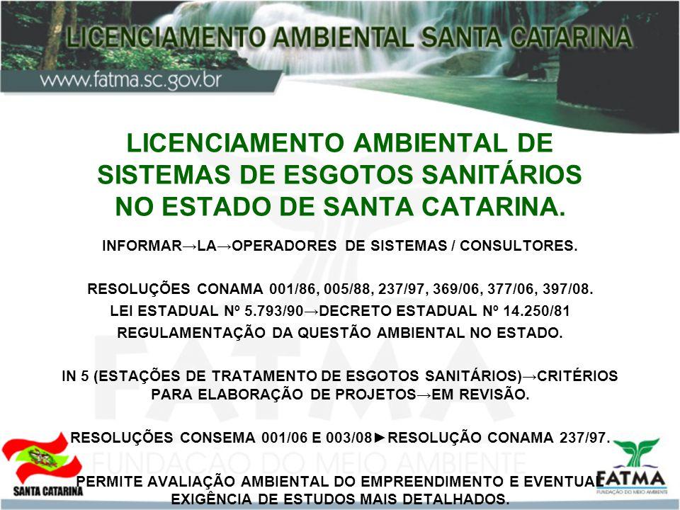 LICENCIAMENTO AMBIENTAL DE SISTEMAS DE ESGOTOS SANITÁRIOS NO ESTADO DE SANTA CATARINA.