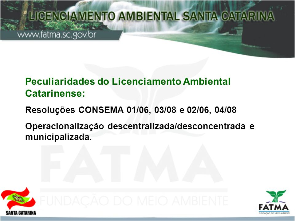 Peculiaridades do Licenciamento Ambiental Catarinense: