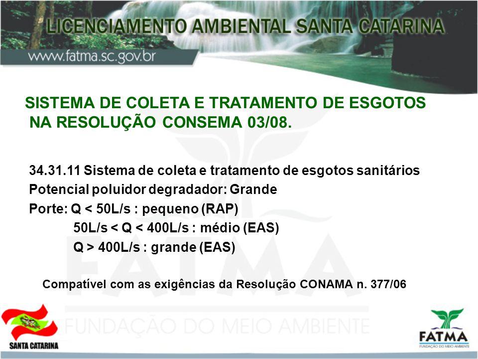 SISTEMA DE COLETA E TRATAMENTO DE ESGOTOS NA RESOLUÇÃO CONSEMA 03/08.