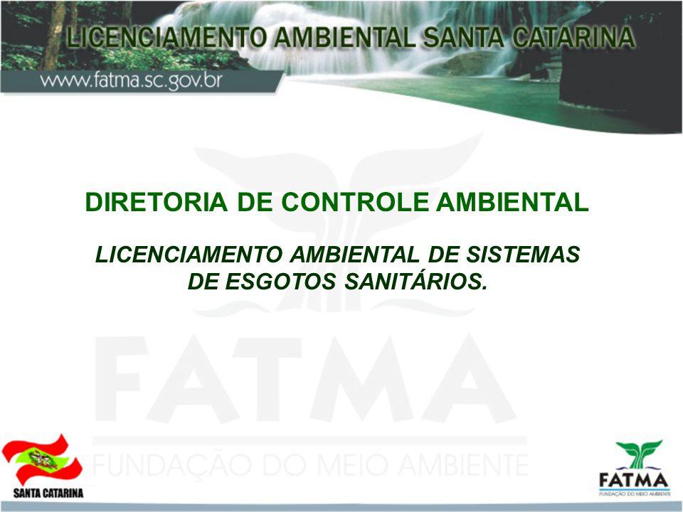 DIRETORIA DE CONTROLE AMBIENTAL LICENCIAMENTO AMBIENTAL DE SISTEMAS