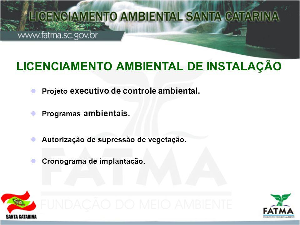 LICENCIAMENTO AMBIENTAL DE INSTALAÇÃO