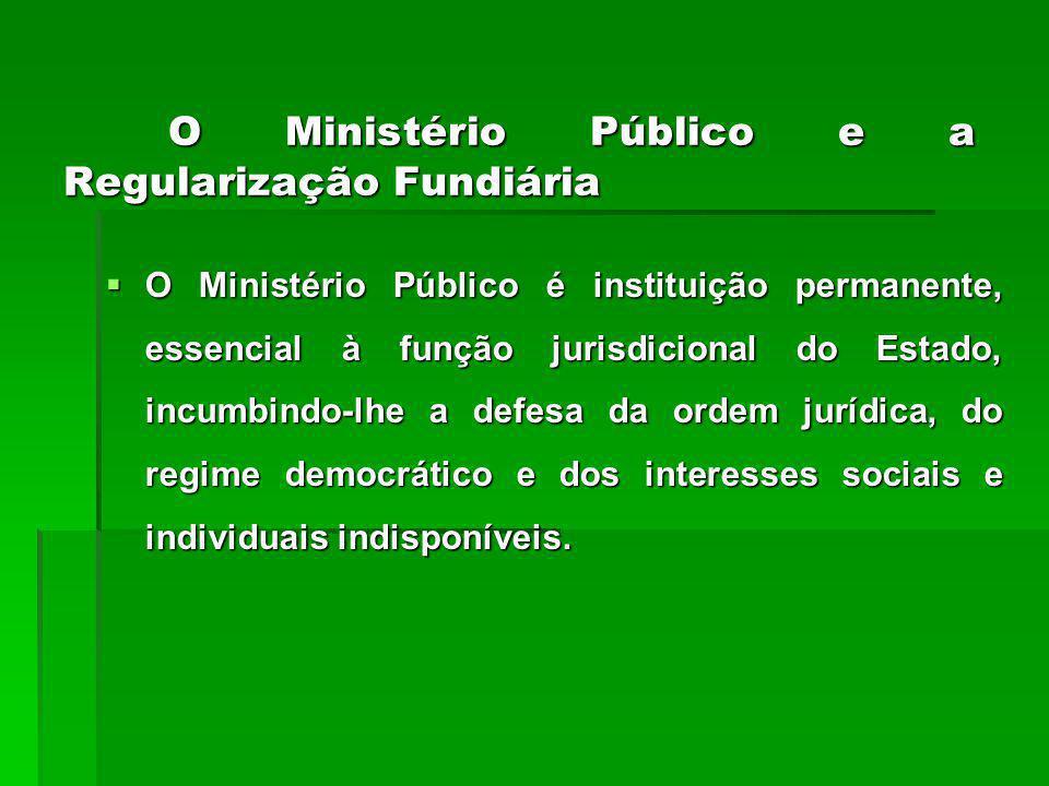 O Ministério Público e a Regularização Fundiária