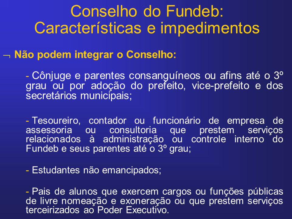 Conselho do Fundeb: Características e impedimentos