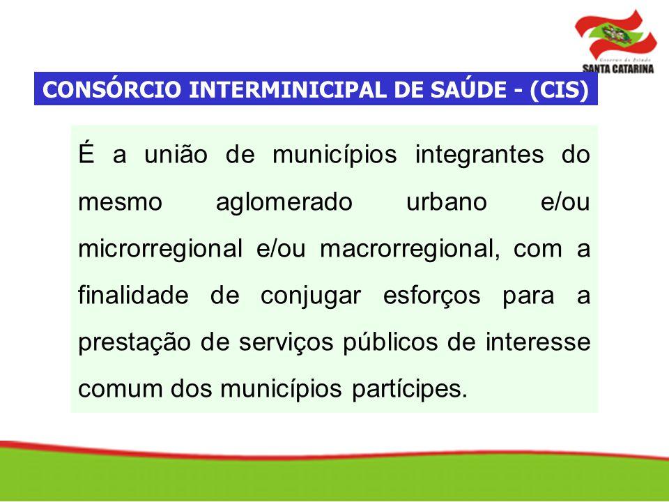 CONSÓRCIO INTERMINICIPAL DE SAÚDE - (CIS)