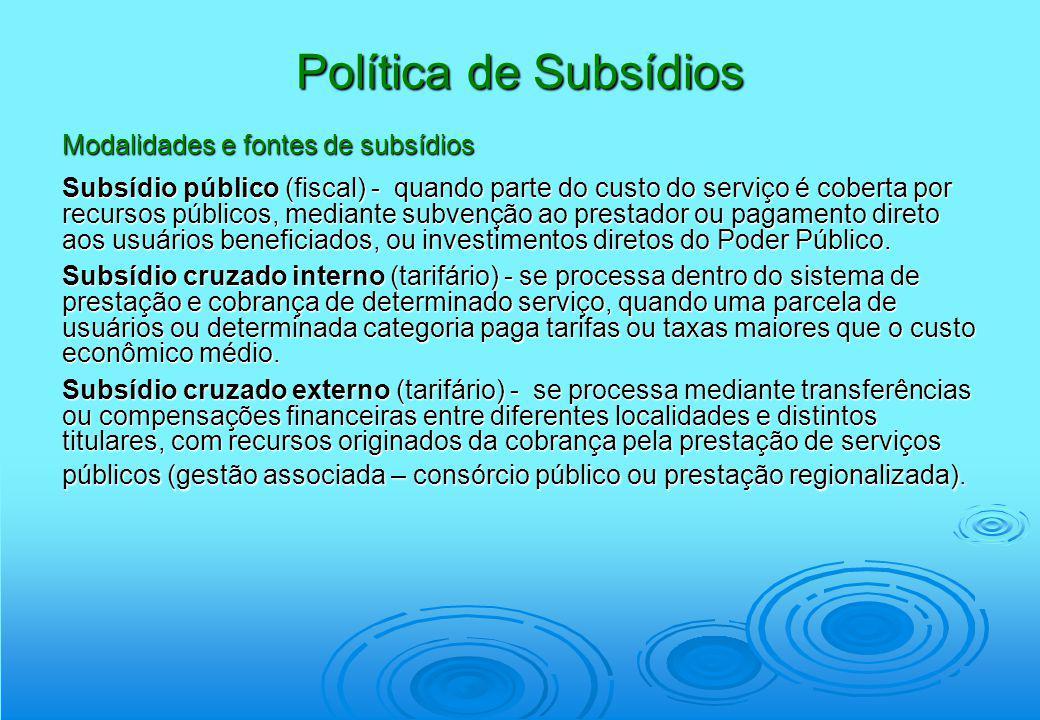 Política de Subsídios Modalidades e fontes de subsídios