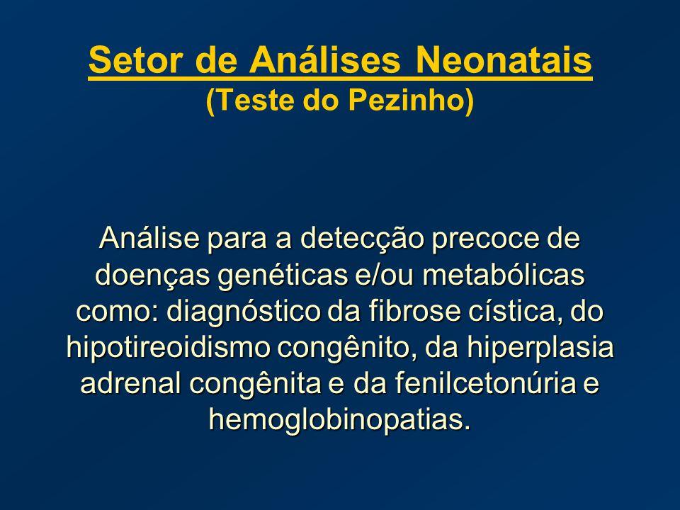 Setor de Análises Neonatais (Teste do Pezinho)