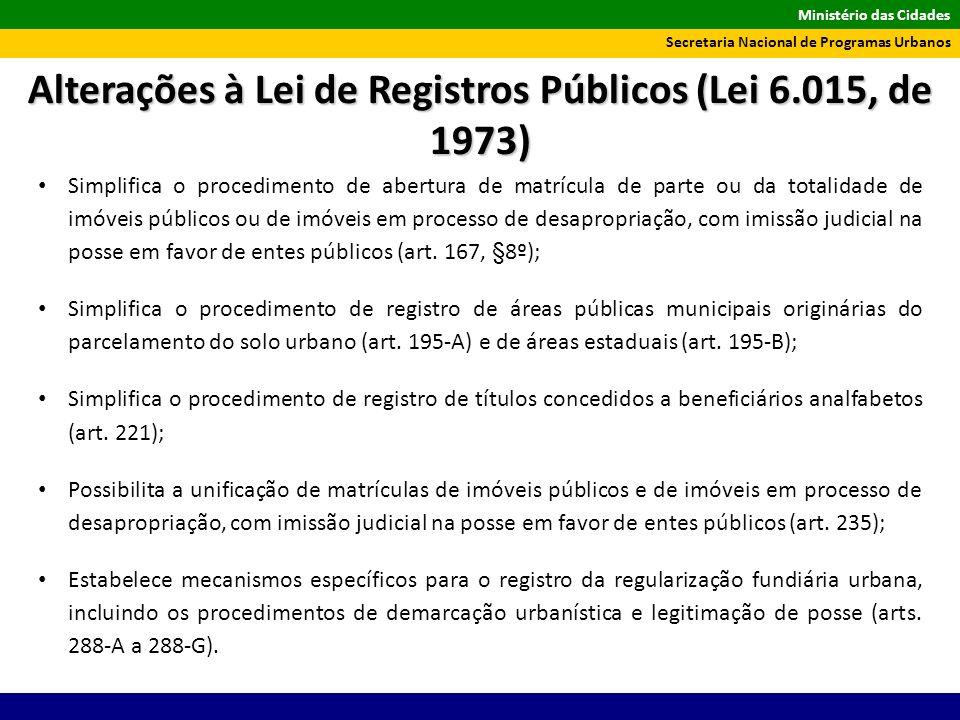 Alterações à Lei de Registros Públicos (Lei 6.015, de 1973)