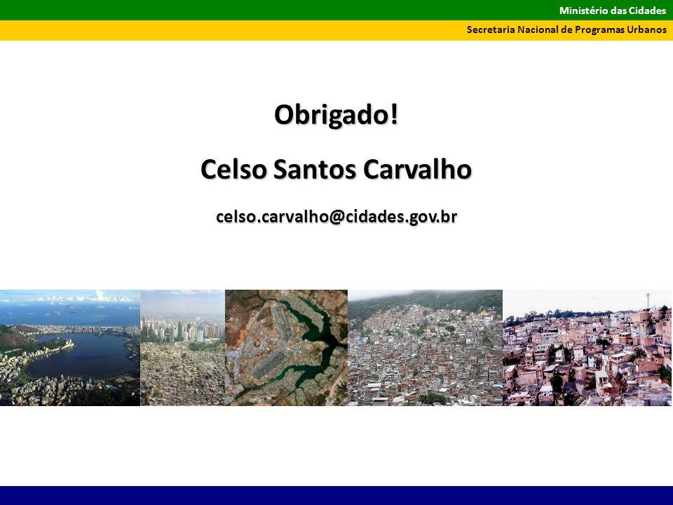 Obrigado! Celso Santos Carvalho