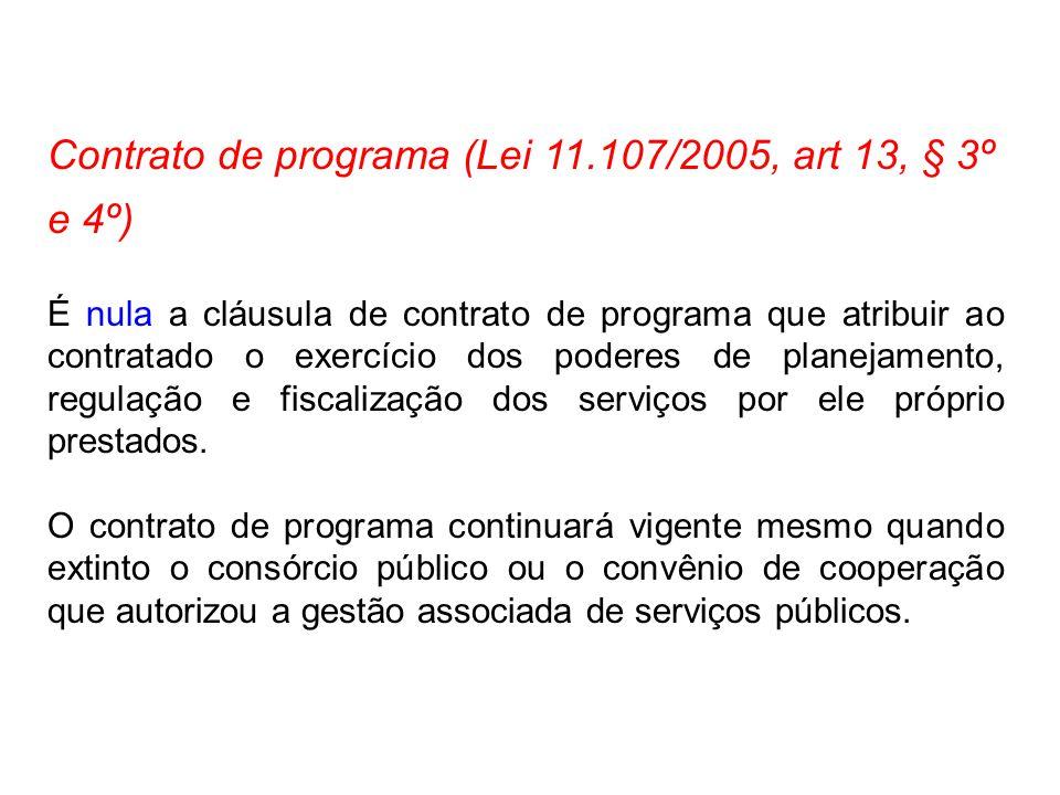Contrato de programa (Lei 11.107/2005, art 13, § 3º e 4º)