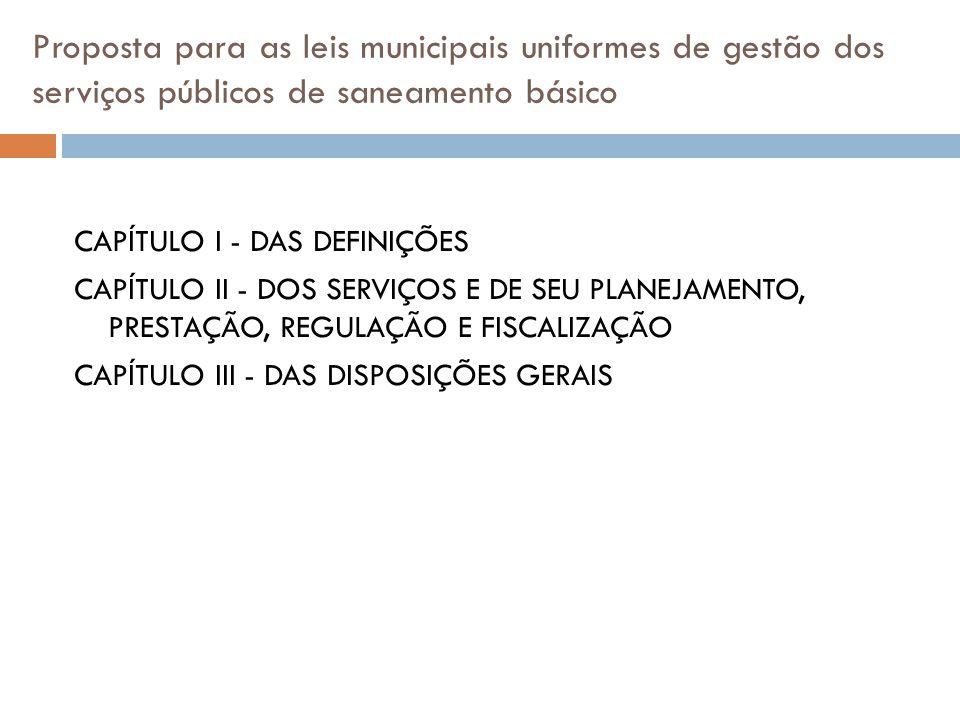 Proposta para as leis municipais uniformes de gestão dos serviços públicos de saneamento básico