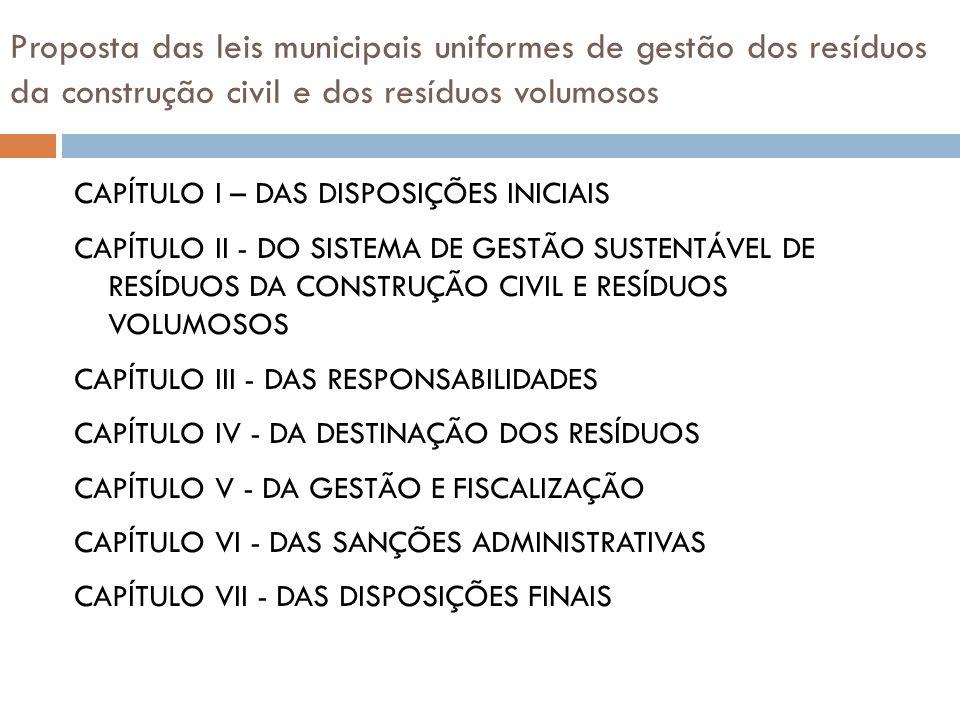 Proposta das leis municipais uniformes de gestão dos resíduos da construção civil e dos resíduos volumosos