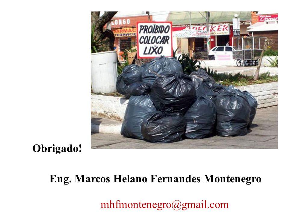 Obrigado! Eng. Marcos Helano Fernandes Montenegro