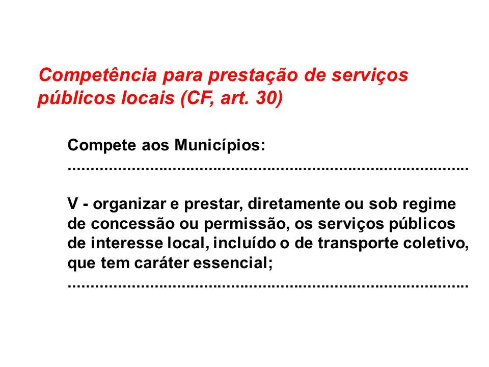 Competência para prestação de serviços públicos locais (CF, art. 30)