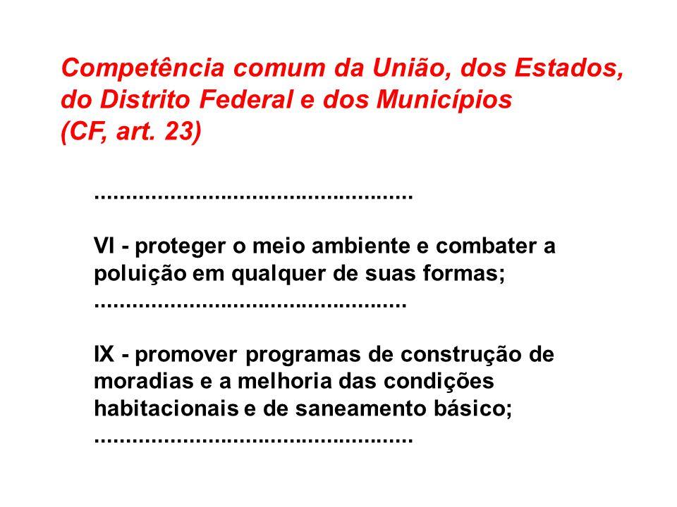Competência comum da União, dos Estados, do Distrito Federal e dos Municípios