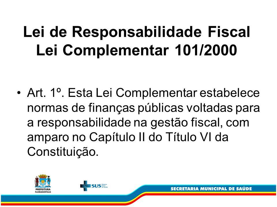 Lei de Responsabilidade Fiscal Lei Complementar 101/2000