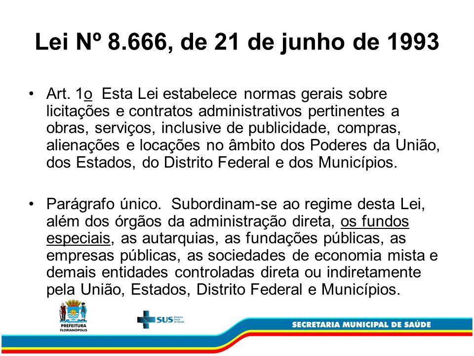 Lei Nº 8.666, de 21 de junho de 1993