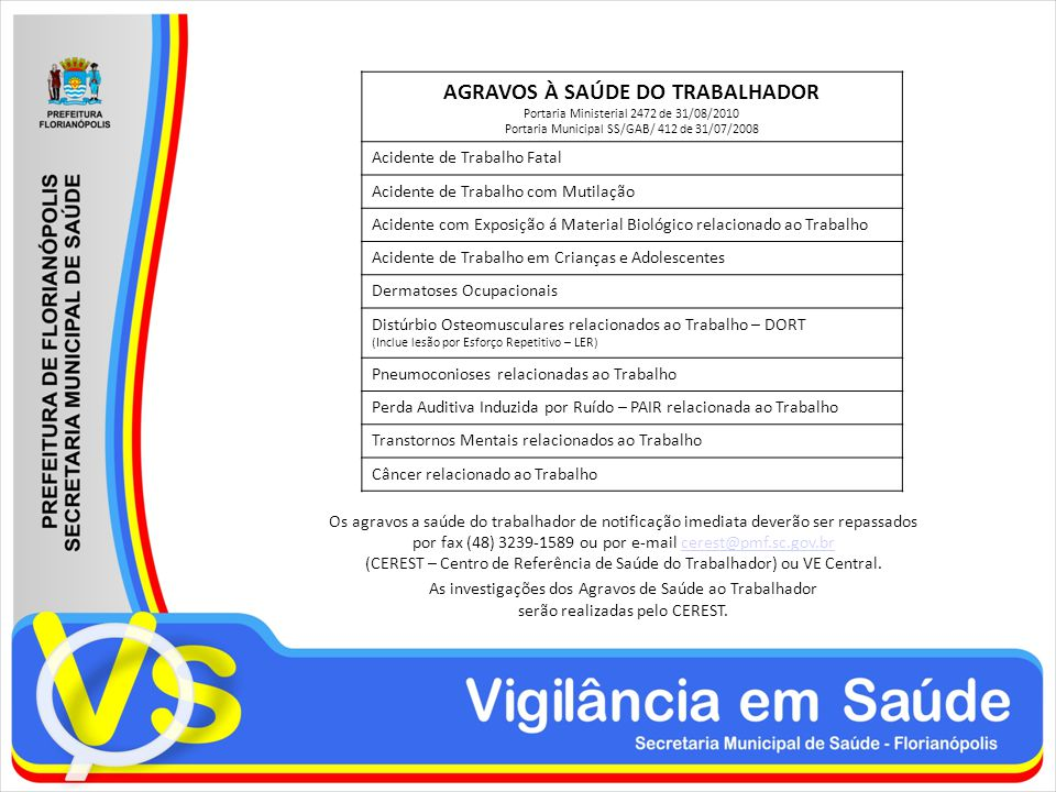 AGRAVOS À SAÚDE DO TRABALHADOR