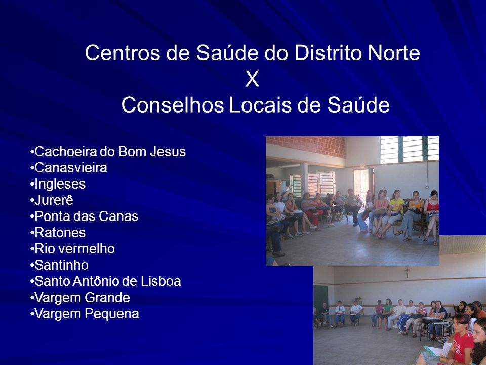 Centros de Saúde do Distrito Norte X Conselhos Locais de Saúde