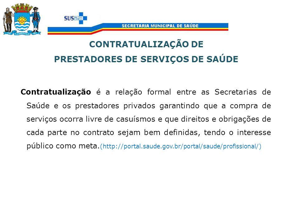CONTRATUALIZAÇÃO DE PRESTADORES DE SERVIÇOS DE SAÚDE