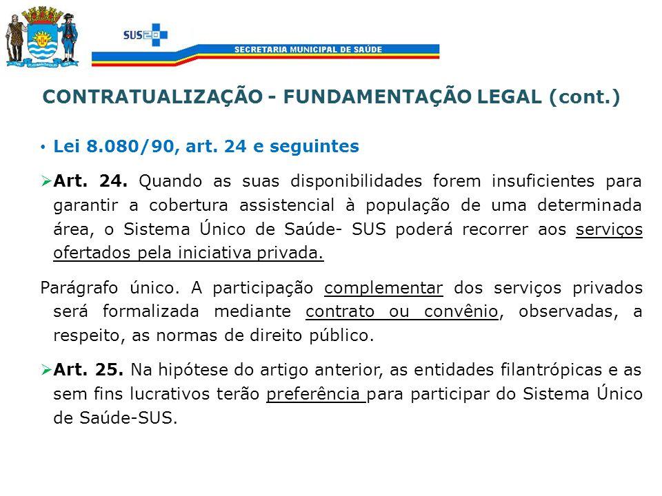 CONTRATUALIZAÇÃO - FUNDAMENTAÇÃO LEGAL (cont.)