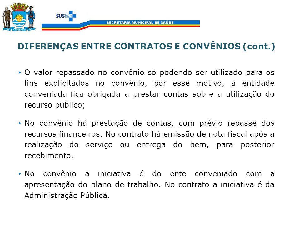 DIFERENÇAS ENTRE CONTRATOS E CONVÊNIOS (cont.)