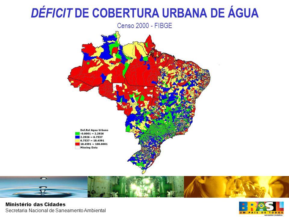 DÉFICIT DE COBERTURA URBANA DE ÁGUA