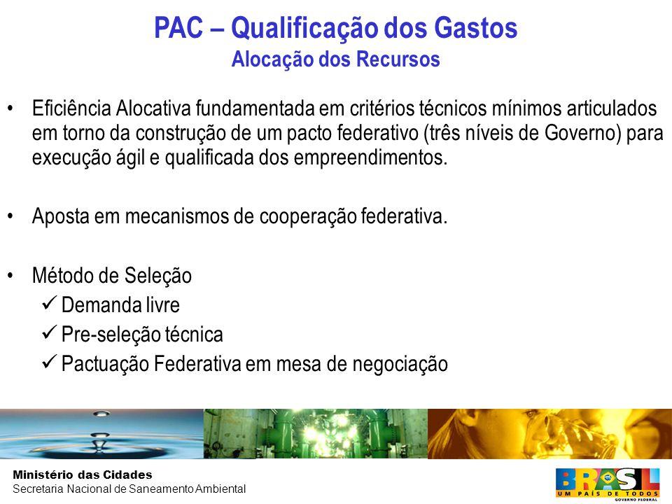 PAC – Qualificação dos Gastos