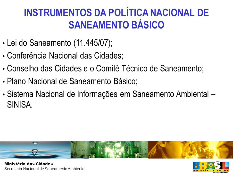 INSTRUMENTOS DA POLÍTICA NACIONAL DE SANEAMENTO BÁSICO