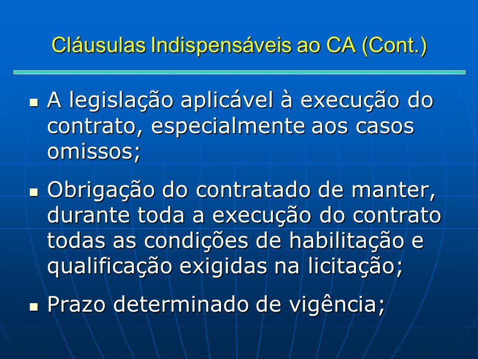 Cláusulas Indispensáveis ao CA (Cont.)