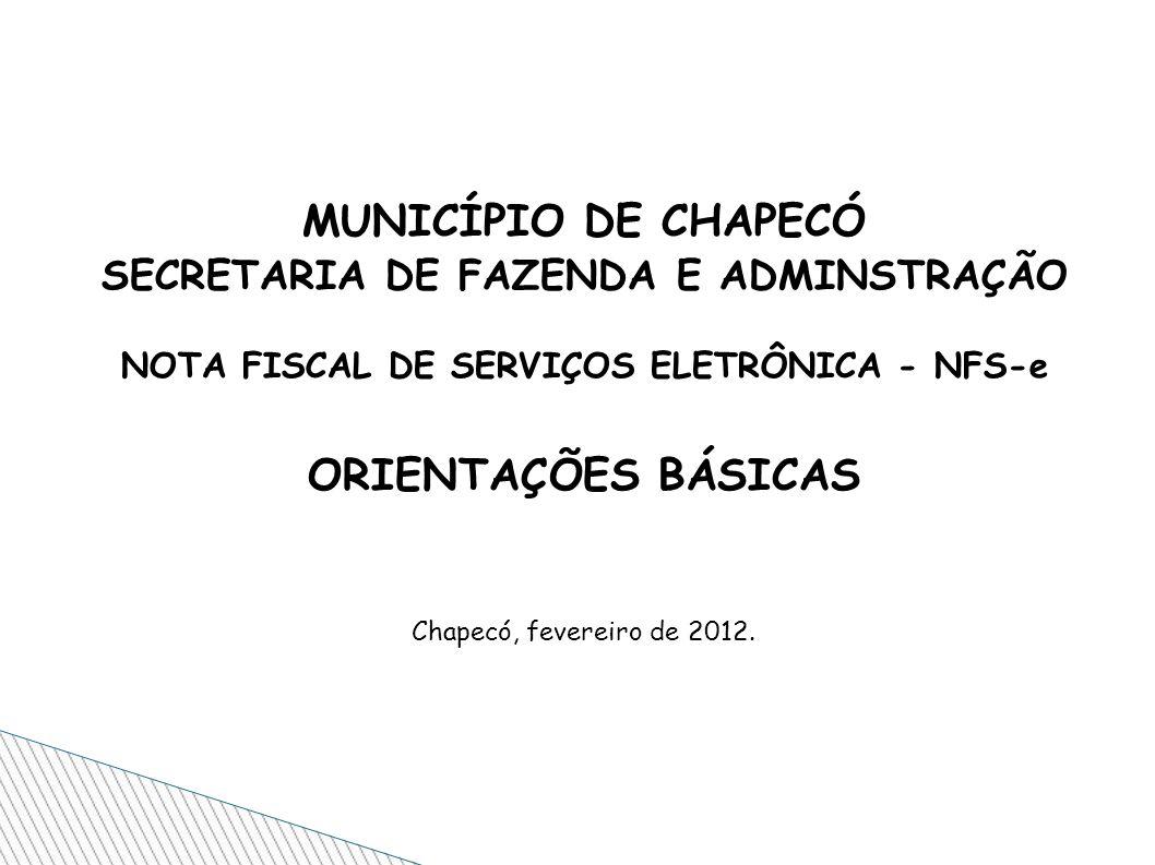 MUNICÍPIO DE CHAPECÓ ORIENTAÇÕES BÁSICAS