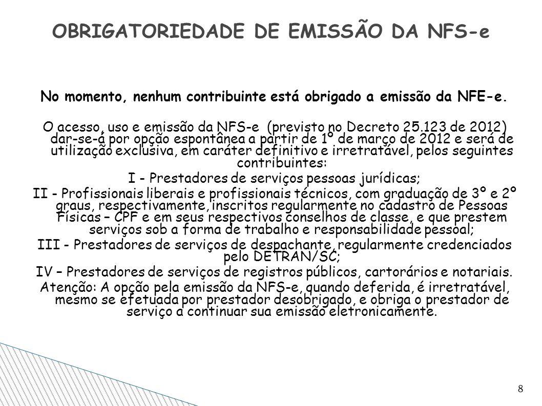 OBRIGATORIEDADE DE EMISSÃO DA NFS-e