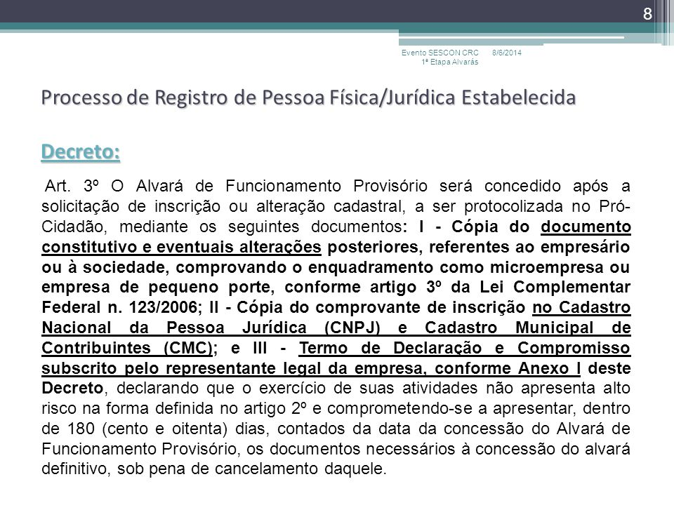 Processo de Registro de Pessoa Física/Jurídica Estabelecida Decreto: