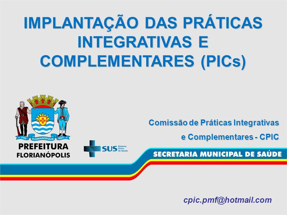 IMPLANTAÇÃO DAS PRÁTICAS INTEGRATIVAS E COMPLEMENTARES (PICs)