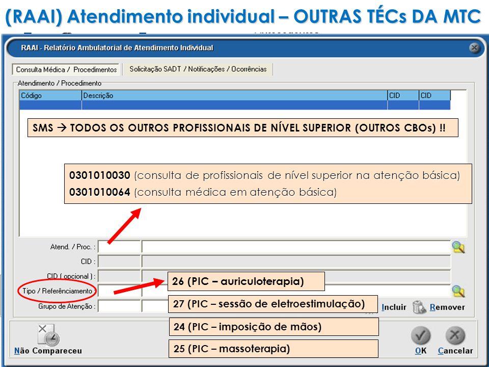 (RAAI) Atendimento individual – OUTRAS TÉCs DA MTC