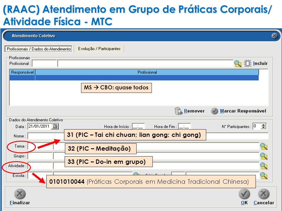 (RAAC) Atendimento em Grupo de Práticas Corporais/ Atividade Física - MTC