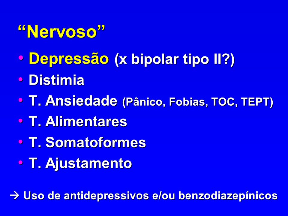  Uso de antidepressivos e/ou benzodiazepínicos