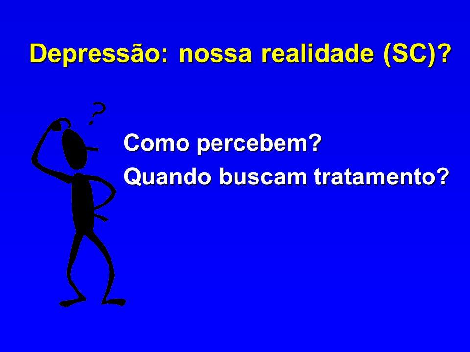 Depressão: nossa realidade (SC)