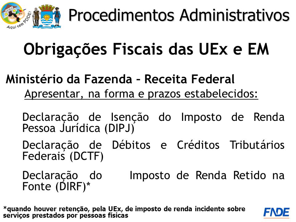 Obrigações Fiscais das UEx e EM