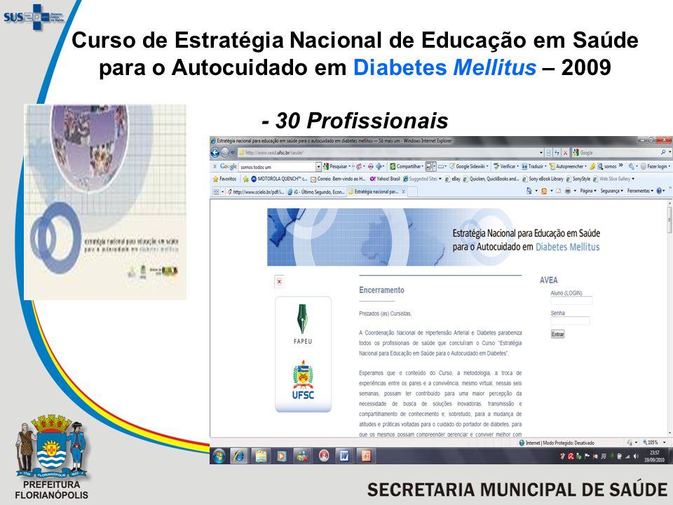 Curso de Estratégia Nacional de Educação em Saúde para o Autocuidado em Diabetes Mellitus – 2009