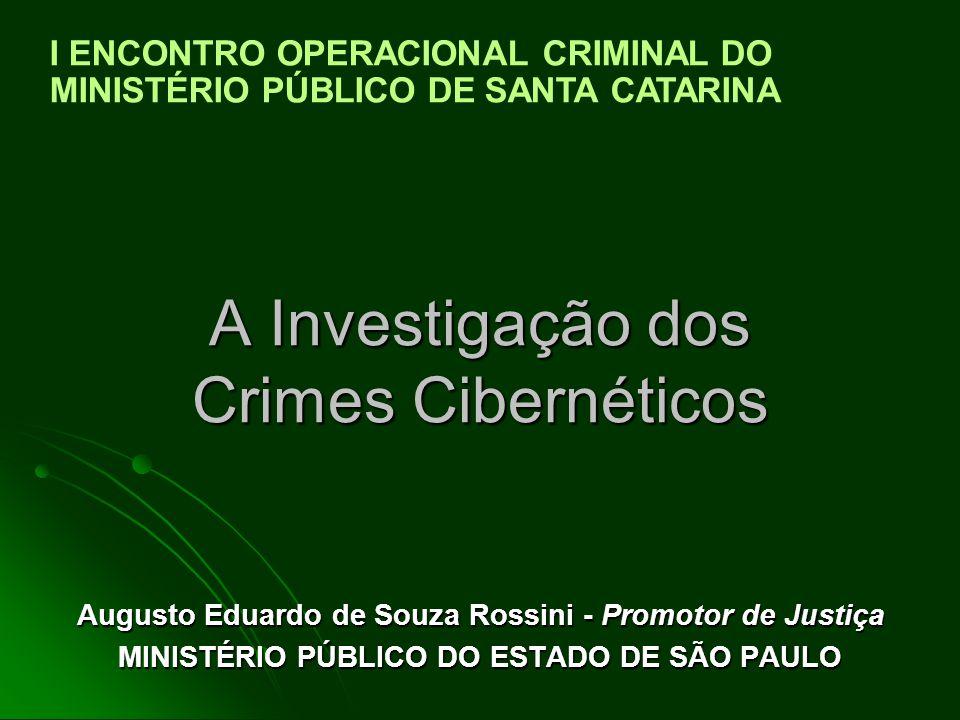 A Investigação dos Crimes Cibernéticos