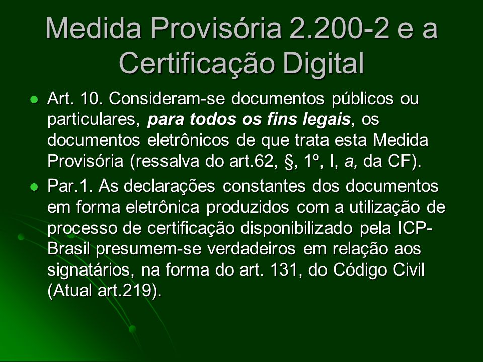 Medida Provisória 2.200-2 e a Certificação Digital