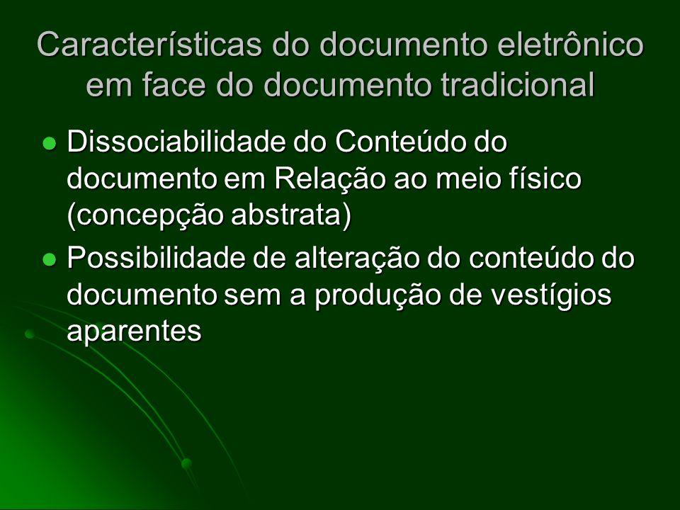 Características do documento eletrônico em face do documento tradicional