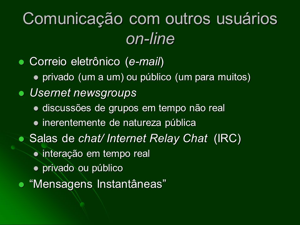 Comunicação com outros usuários on-line