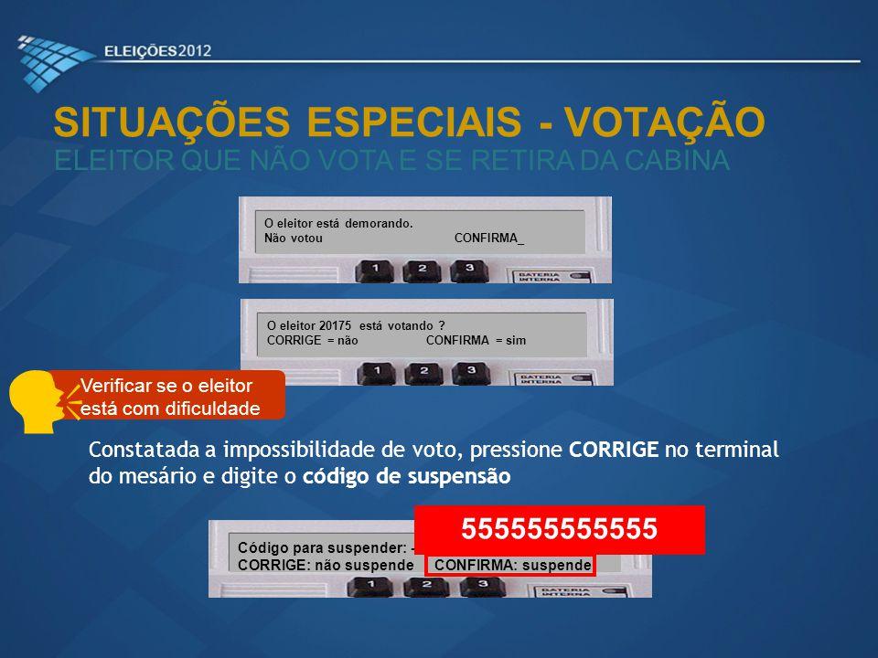  SITUAÇÕES ESPECIAIS - VOTAÇÃO 555555555555