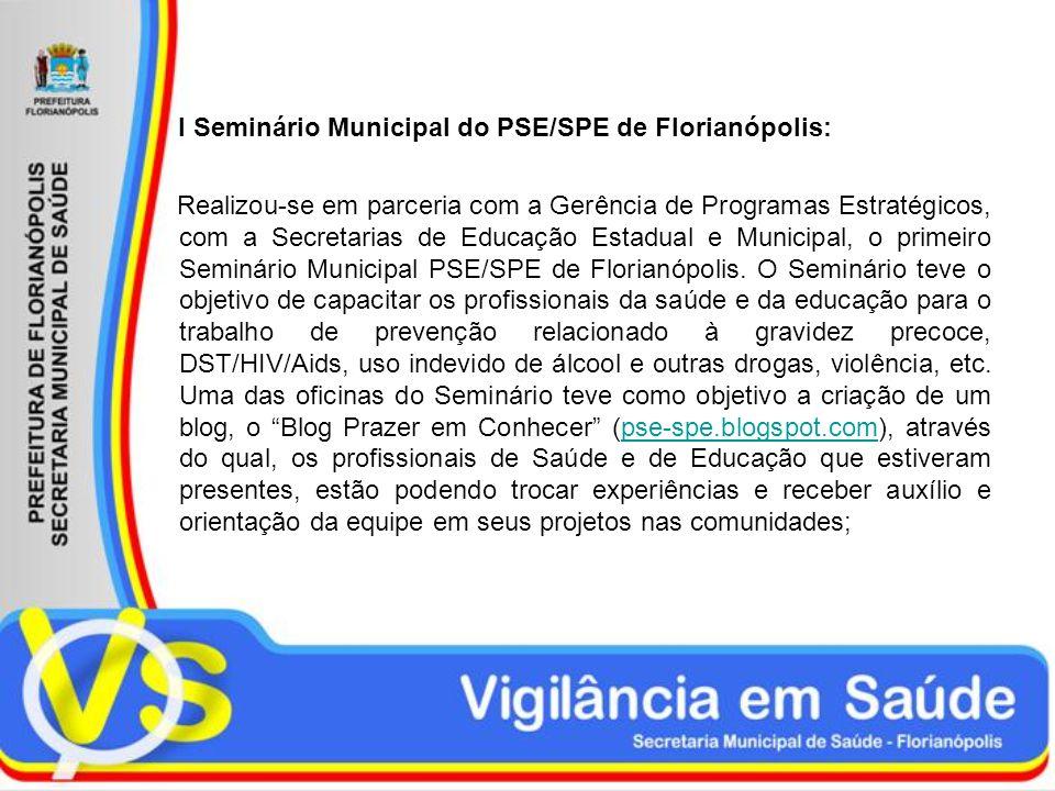 I Seminário Municipal do PSE/SPE de Florianópolis: