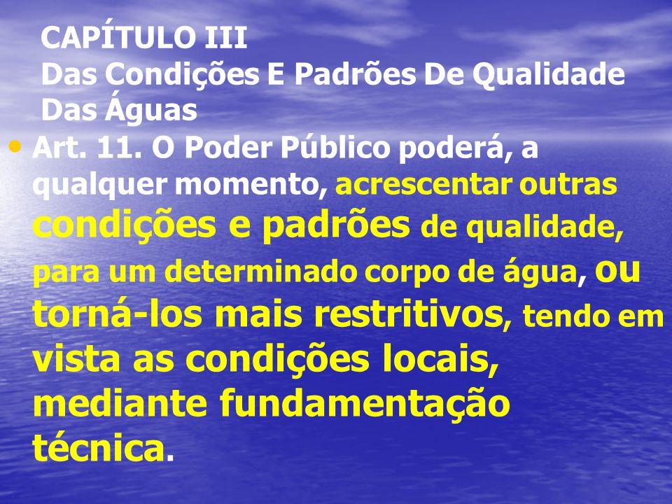 CAPÍTULO III Das Condições E Padrões De Qualidade Das Águas